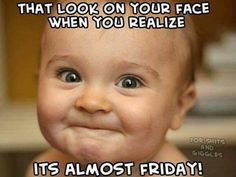 A student's face when... she realizes it's almost Friday .