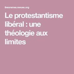 Le protestantisme libéral: une théologie aux limites