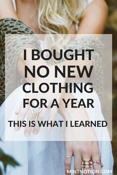 No new clothing challenge I bought no new clothing for a year This is what I learned Read my story about why I simply stopped buying any new clothing for almost two years. Ethical Fashion, Slow Fashion, Budget Fashion, Fashion Advice, Vie Simple, Minimalist Lifestyle, Minimalist Living, Becoming Minimalist, Minimalist Closet