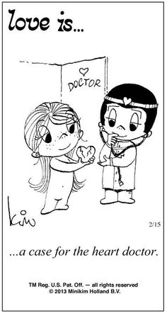 Love is... a case for the heart doctor.