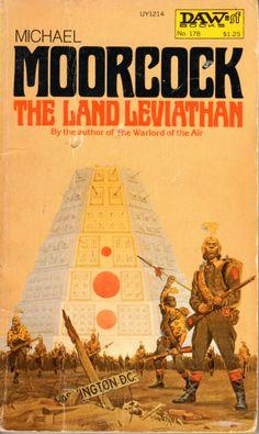 The Land Leviathan - Michael Moorcock