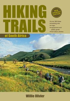 Image: Hiking Trails of South Africa. Ben Nevis, Snowdonia, Walkabout, Penguin Random House, Hiking Trails, Kayaking, South Africa, Places To Visit, Around The Worlds