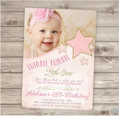 Printable Photo Twinkle Twinkle Little Star Birthday Invitations Shabby Chic Pink Gold Glitter Theme Party girl First Birthday pdf jpeg by cardmint on Etsy https://www.etsy.com/listing/226148583/printable-photo-twinkle-twinkle-little