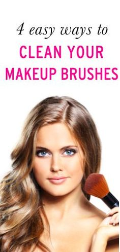 How to clean your makeup brushes with items you already have around your house