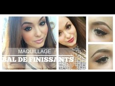 Maquillage: BAL DE FINISSANTS. Facile, lumineux & glamour! - YouTube