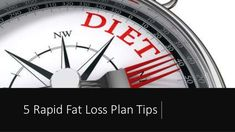 5 Rapid Fat Loss Plan Tips