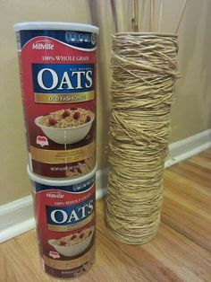 Oatmeal containers and twine or wrapping of your choice to match your decor and presto.