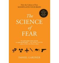 The Science of Fear: How the Culture of Fear Manipulates Your Brain - found this book really interesting!