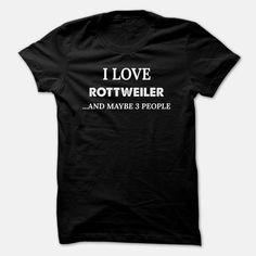 I Love ROTTWEILER, Order HERE ==> https://www.sunfrog.com/Pets/I-Love-ROTTWEILER-Black-45255464-Guys.html?41088