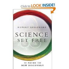 Science Set Free: 10 Paths to New Discovery: Rupert Sheldrake: 9780770436728: Amazon.com: Books