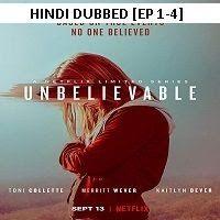 Unbelievable 2019 Episode 1 4 Hindi Dubbed Season 1 Watch Online