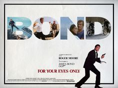 Poster art by Midshipman James Bond Movie Posters, James Bond Movies, George Lazenby, Timothy Dalton, Point Break, Pierce Brosnan, Roger Moore, Bond Girls, For Your Eyes Only