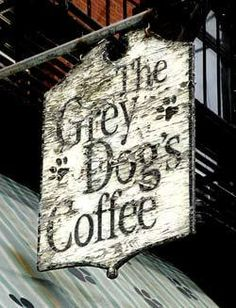 The Grey Dog's Coffee Shop...love!