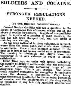 """July 22nd 1916. """"The abuse of cocaine by British soldiers has not been stamped out and is claiming new victims"""""""