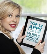 Here are the top 12 apps we think will help mobile social workers stay safe, save time, engage kids, and even deal with stress. #socialwork
