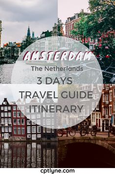 A fun 3 days trip itinerary to Amsterdam, the Netherlands to undiscovered the uniqueness of this European city. Explore Amsterdam famous landmark, visit the flower market, stroll alongside the canals, explore the Rijskmuseum take a day trip to see the windmills and many more! #amsterdam #europedestinations #europetravel #summertravel #wanderlust #traveldestinations