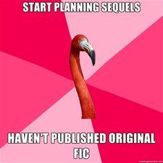 Fanfiction flamingo. Also original fiction flamingo.
