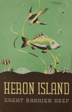 Heron Island, Great Barrier Reef. Queensland Government Tourist Bureau. Brisbane, Qld.:194-? Vintage Advertising Posters, Vintage Travel Posters, Vintage Postcards, Vintage Advertisements, Posters Australia, Australian Vintage, Tourism Poster, Retro Illustration, New Poster