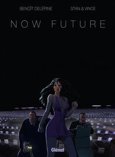 Now Future (Intégrale) - (Stan / Vince / Benoît Delépine) - Science-fiction [TRIBULLES, une librairie du réseau Canal BD]