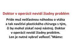 Doktor v operácii nevidí žiadny problém - Spišiakoviny.eu