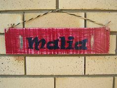 Name Plaques Made to Order at https://www.facebook.com/RawRoughRecycled http://www.rawroughrecycled.com