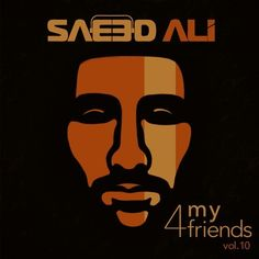 4 My Friends vol.10 by Saeed Ali on SoundCloud