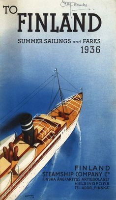 To Finland – 1936 Finland Summer, Royal Cruise, Finland Travel, Love Boat, Travel Illustration, Retro Ads, Old Ads, Europe, Advertising Poster