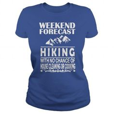 FORECAST HIKING T Shirts, Hoodies. Get it now ==► https://www.sunfrog.com/Outdoor/FORECAST-HIKING-123716519-Royal-Blue-Ladies.html?41382 $19
