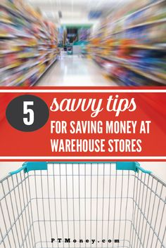 Saving Money at Warehouse Stores
