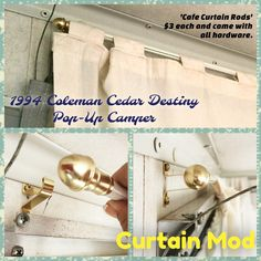 """Coleman Cedar Destiny Camper Pop-Up Curtain Mod... Didn't want to use old """"C"""" clips for new curtains. Purchased 'cafe rods' for around $3 each (used 3 for the camper). Screwed the hardware (included) into the camper wall just above aluminum track where old curtains were. The new rods are easily taken down to clean, and does not interfere with closing the camper. So easy to do! (I did two rods for the span behind the galley). 1994 Coleman Cedar Destiny Pop-Up Camper Curtain Mod August 12…"""