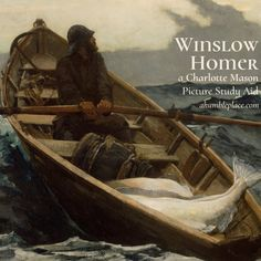 (FREE!) Charlotte Mason Picture Study Winslow Homer! Includes a brief story from his childhood as well as synopses of 7 of his pieces! - ahumbleplace.com