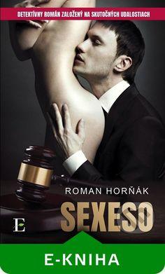 Martinus.sk > E-knihy: Sexeso (Roman Horňák)