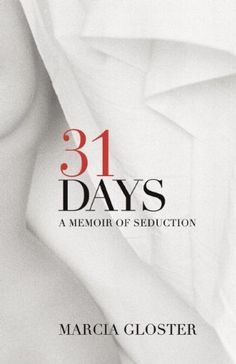 """You don't have to be an artist… to appreciate the way [Gloster] brings a famous Salzburg art school in the 60's to life. A great read."" —Review of 31 Days: A Memoir of Seduction   http://www.amazon.com/dp/1611881889/ref=cm_sw_r_pi_dp_oyxjub0RPQ2RX"