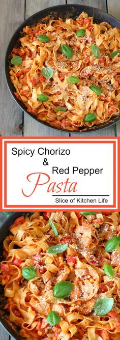 Spicy Chorizo and Red Pepper Pasta Recipe - Creamy, cheesy and packed full of veggies, this pasta dish is warming, comforting and oh so tasty! | sliceofkitchenlife.com
