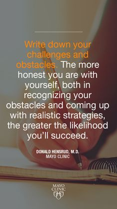 Write down your challenges and obstacles.