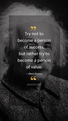 Try not to become a person of success, but rather try to… Albert Einstein Quotes. Try not to become a person of success, but rather try … Value Quotes, Wise Quotes, Success Quotes, Words Quotes, Funny Quotes, Quotes Inspirational, Quotes To Live By Wise, Quotes On Values, Be Cool Quotes