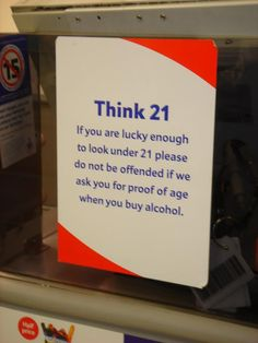 Nice words to ask for someones ID when buying alcohol. Derived from Martin Lindstrom.