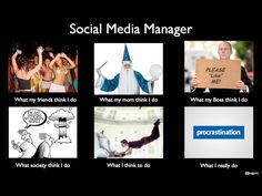 Social Media Manager - What my mom thinks I do