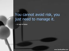 Risk Management, a nice add in to my slides.