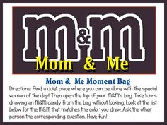 Mom and Me. M quiet time with mom. Love this Idea for Mother's Day gift from students.