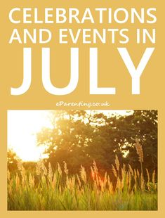 Events, celebrations, saints days, annual campaigns and anything else that is happening in July 2020 in the UK and internationally. Days In July, Month Of July, July Holidays, Budget Holidays, Special Day, Special Events, July Events, Celebration Day, Outdoor Games For Kids