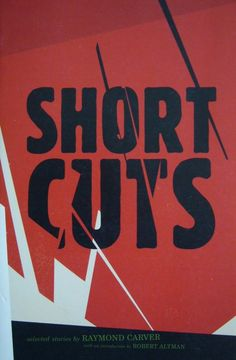Short Cuts by Raymond Carver. Published by Vintage Contemporaries.