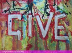 The Funky Art Gallery | Give by Tony Broadbent
