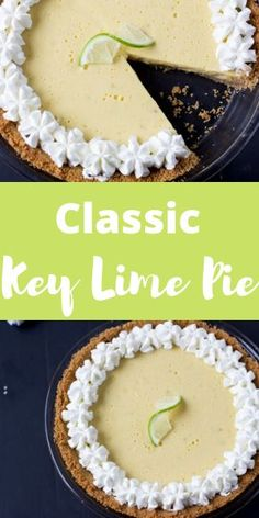 Classic Key lime pie is a favorite summertime dessert! This key lime pie recipe is easy to make, creating a smooth and creamy filling for the graham cracker crust. easy 3 ingredients easy for a crowd easy healthy easy party easy quick easy simple Classic Key Lime Pie Recipe, Best Key Lime Pie, Easy Desserts, Delicious Desserts, Key Lime Desserts, Summer Dessert Recipes, Recipes Dinner, Yummy Food, Keylime Pie Recipe