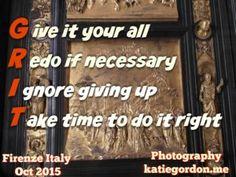 You've Got Grit #katiegordon #quoteskatiegordon #grit
