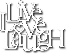 Frantic Stamper Precision Die - Live Love Laugh-Approx size: 3 inches x 281 7772400 10058400 259 261 257 276 262 279 1 5 1 0 285 282 1 False 0 0 0 0 304800 243 True 128 77 255 3175 3175 70 True True True True True 278 Emoji Coloring Pages, Love Coloring Pages, Printable Adult Coloring Pages, Coloring Books, Scroll Saw Patterns Free, Scroll Templates, Coloring Pages Inspirational, Frantic Stamper, Cricut