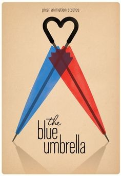 The Blue Umbrella Saschka Unseld, Pixar Poster Disney Movie Posters, Disney Films, Disney Pixar, Pixar Poster, Film Posters, Walt Disney, Poster Frames, Disney Nerd, Princess Disney