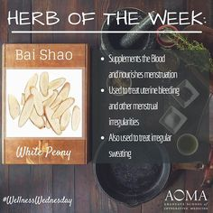 #WellnessWednesday: Chinese #herb of the Week, Bai Shao!  #integrativelife