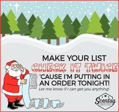 Make your list and check it twice, cause I'm putting in a Scentsy order Morgan Watson Independent Scentsy Consultant Scentsy Games, Scentsy Bar, Scentsy Independent Consultant, Make It Yourself, Christmas, Xmas, Tupperware, Check, Posts