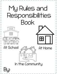 This booklet includes a cover page and 6 pages for students to show what they know about rules and responsibilities. They need to tell about their responsibilities at home, at school and in the community. Preschool Social Studies, Social Studies Worksheets, 1st Grade Worksheets, Communities Unit, Rules And Laws, School Community, My Community, Rights And Responsibilities, Social Skills